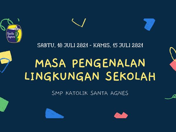 MPLS (Masa Pengenalan Lingkungan Sekolah) 2021